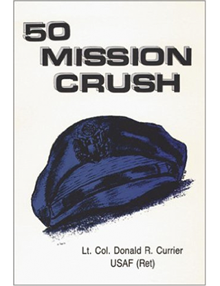 50 Mission Crush, by Donald R. Currier
