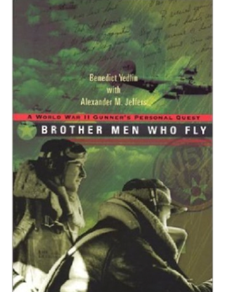 Brother Men Who Fly, by Benedict Yedlin